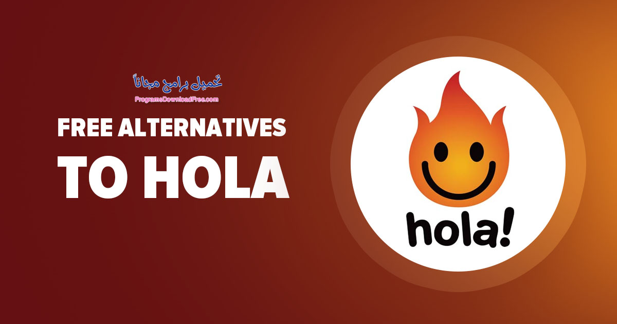 تحميل برنامج Hola VPN